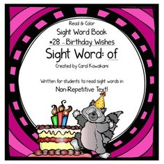 Sight word book - This sight word book was written to practice the basic sight word of. The text in this book is written in NON-REPETITIVE text so students must attend to print!   The text and graphics are clear in this sight word book for easy access for young children.