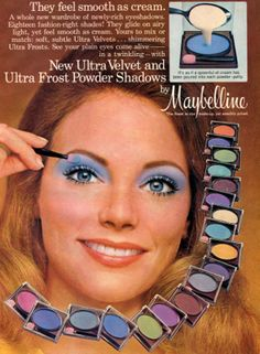 Maybelline Make Up - Women wanted to look good for themselves. They started wearing a lot of make up. The colors were radical and more vibrant than before. 1970s Makeup, Vintage Makeup Ads, Retro Makeup, Vintage Beauty, Vintage Ads, Ugly Makeup, Vintage Space, Vintage Glam, Make Up Looks