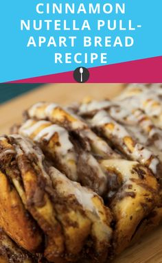 This cinnamon Nutella pull apart bread recipe is a game changer.