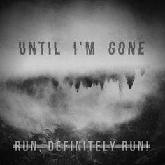 Run, Definitely Run! - Until I'm Gone (Sngle) (2016)