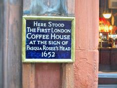 This plaque on St Michael's Alley, Cornhill marks the site of London's first coffee house. The site is now home to the Jamaica Wine House pub London Pubs, London Places, Wine House, London History, St Michael, Jamaica, Turkey, Coffee, Kaffee
