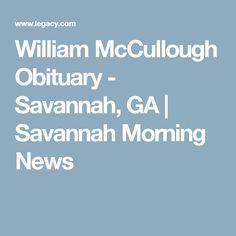 William McCullough Obituary - Savannah, GA | Savannah Morning News