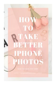 You don't have to have a fancy camera to take good photos! Here are my top 8 tips on How To Take Better iPhone photos that will impress all your friends!