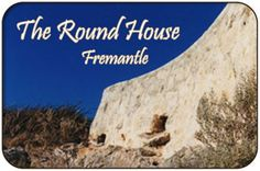 The Round House, Fremantle Heritage Architecture Perth Western Australia, Round House, Mount Rushmore, The Good Place, Memories, History, Architecture, Memoirs, Arquitetura