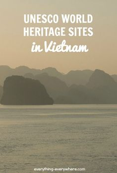 There are 8 UNESCO World Heritage sites in Vietnam: 5 cultural, 2 natural and 1 mixed. Its first site was listed in 1993.
