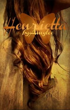 Henrietta - ~Chapter One~/Theodosia - amyleewriter