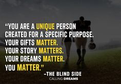 Top 20 Inspirational Movies That Will Change Your Thinking - The blind side movie quote - Tv Quotes, Work Quotes, Quotes To Live By, Best Quotes, Motivational Quotes, Life Quotes, Positive Quotes, Positive Things, Peace Quotes