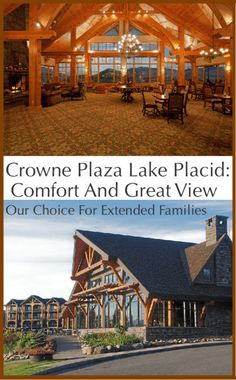 The Crowne Plaza Lake Placid is a great choice for small groups and extended families becuase of its convenient town-center location and it's lodgy Great Room, which is a nice place to gather for games, snacks and drinks.