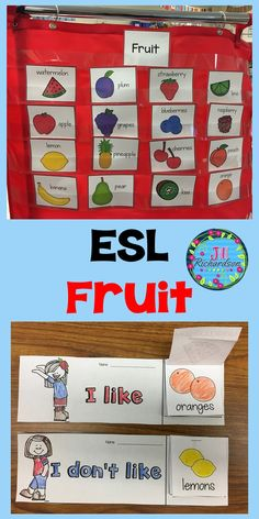 Unit 6 ESL Fruit! ESL Teaching Made Fun With This Fruit Activity! This packet is to help our ELL/ESL students make an easier transition into our classrooms. The fruit vocabulary words can be used in many ways:  Flip Books (I Like …. I don't like…..) Memory Whoosh Anchor Charts Pocket Charts