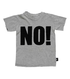 NO! T-shirt - [ really useful ]