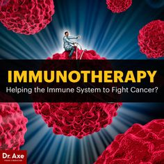 Immunotherapy - Dr. Axe