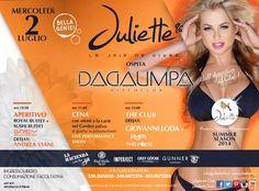 Mercoledì 2 luglio @juliette96club ospita #Dadaumpa discoclub