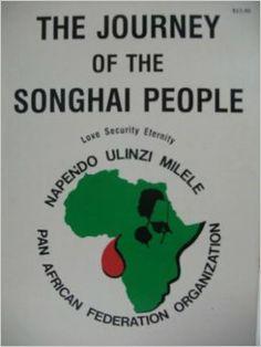 The Journey of the Songhai People: Pan African Federation Organization: Calvin R Robinson, Redman Battle, Edward W. Robinson Jr.: Amazon.com: Books