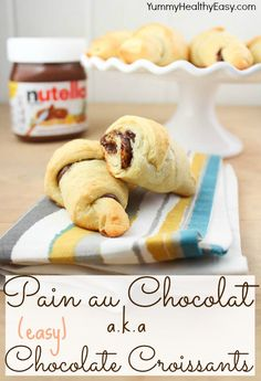Easy and Delicious Chocolate Croissants. Crescent rolls spread with Nutella and baked to make a flaky, chocolatey pastry! via www.yummyhealthyeasy.com