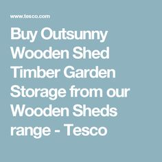 Buy Outsunny Wooden Shed Timber Garden Storage from our Wooden Sheds range - Tesco Storage Trolley, Bike Tools, Mobile Storage, Tesco Direct, Wooden Sheds, Stuff To Buy, Range, Food, Garden