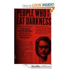 This is non-fiction but very good. Amazon.com: People Who Eat Darkness: The True Story of a Young Woman Who Vanished from the Streets of Tokyo--and the Evil That Swallowed eBook: Richard Lloyd Parry: Kindle Store