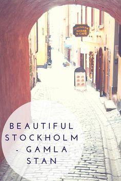 Explore beautiful Gamla Stan in Stockholm - Sweden