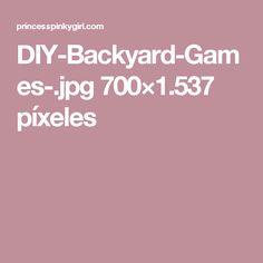 DIY-Backyard-Games-.jpg 700×1.537 píxeles