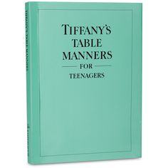 "Tiffany's Book: ""Table Manners for Teenagers"" 