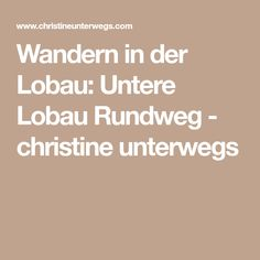 Wandern in der Lobau: Untere Lobau Rundweg - christine unterwegs Road Trip Destinations, National Forest, Hiking, Vacation