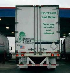 Don't Text and Drive! Note the company name.