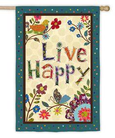 Loving this Teal & Beige 'Live Happy' Floral Bird Sueded Garden Flag on #zulily! #zulilyfinds
