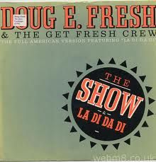 "Doug E Fresh - The Show (12"" Vinyl Cover)"