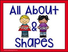 All About Flat and Solid Shapes