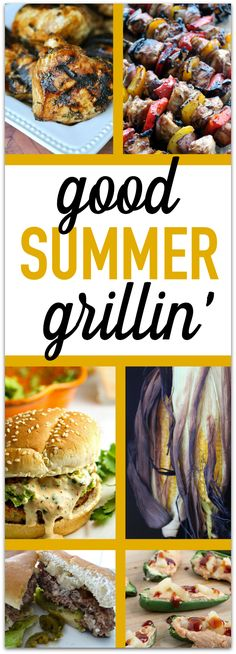 Good Summer Grillin' — Six mouth-watering recipes that are on the short list for my summer grilling!