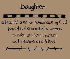 Daughter...