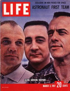 Cover boys  -Fifty years ago, America's astronauts were celebrities. The cover of Life magazine's issue for March 3, 1961, featured Mercury astronauts John Glenn, Gus Grissom and Alan Shepard.