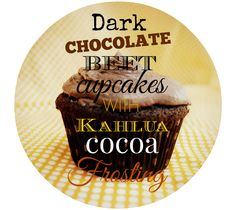 Mmmm...Dark Chocolate Chip Beet Cupcakes with Kahlua Cocoa Frosting.   You'll love these toothsome treats- and no one will know they're made with beets!  honeysuckleafternoons.com