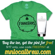 We're excited to pair up with Finnegans for Halfway to St. Patty's Day! Tomorrow only get a #free pint with the purchase of a Finnegans #tee!