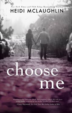 Choose Me (Archer Brothers #2) by Heidi McLaughlin