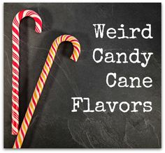 Food Trivia: 12 Weird Candy Cane Flavors #foodtrivia #christmasfood #candycanes