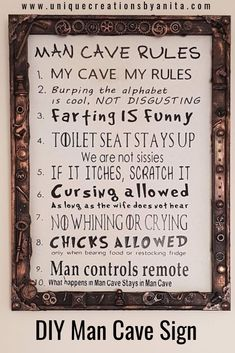 DIY Man cave sign listing a funny set of rules that need to be adhered to inside the man cave. The rules were made on a reverse canvas using mixed media to decorate the frame. The rules were made using a Cricut and Iron on vinyl. Man Cave Rules, Man Cave Diy, Man Cave Signs, Apartment Decoration, Decoration Bedroom, Outdoor Projects, Diy Projects, Garden Projects, Project Ideas