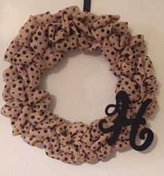 A personal favorite from my Etsy shop https://www.etsy.com/listing/256601874/polka-dot-burlap-wreath-with-initial