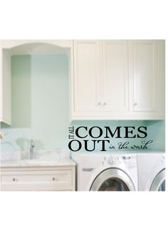 It All Comes Out In The Wash Vinyl Wall Quote Laundry Room Decal. $9.99, via Etsy.
