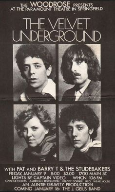 Flyer: The Velvet Underground were the main attraction at the Paramount Theater in Springfield, Mass, in January 1970 Rock Posters, Band Posters, Music Posters, The Velvet Underground, Mundo Musical, Paramount Theater, Concert Flyer, We Will Rock You, Rockn Roll