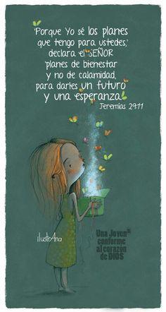 Los planes de Dios para ti y para mi son de bien. Aunque veamos o escuchemos malas noticias. nuestro Padre Celestial nos dará la provisión que necesitemos, si ponemos nuestra confianza y fe en él!