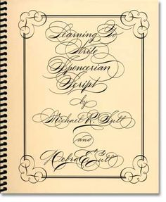 John Neal, Bookseller: Calligraphy Supplies, Pens, Ink, Calligraphy Books, Bookbinding Supplies, Bookbinding Books - Learning to Write Spencerian/Sull