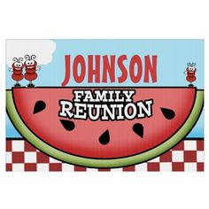 Shop Watermelon Picnic Family Reunion Lawn Sign created by Personalize it with photos & text or purchase as is! Family Reunion Quotes, Family Reunions, Family Reunion Invitations, Picnic Theme, Custom Yard Signs, Lawn Party, Johnson Family, Family Picnic, Family Genealogy