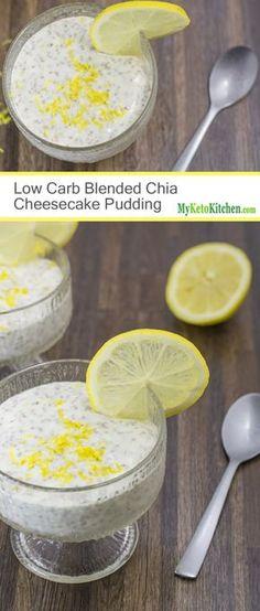 Low Carb Blended Chia Cheesecake Pudding [Gluten Free, Grain Free. Sugar Free Keto]