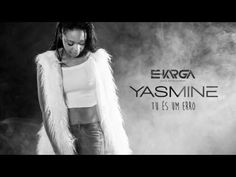 "Yasmine ""Tu és um erro"" [2016] By É Karga Music Ent - YouTube"