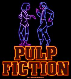 """Pulp Fiction"" neon ANIMATED .gif movie posters, by UK designer ""MrWhaite"" 