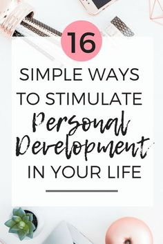 16 Simple Ways to Stimulate Personal Growth in Life and in yourself. Self Development, Personal Growth, Self Improvement, Becoming a Better you! Personal Development Books, Development Quotes, Self Development, Best Self, Finding Yourself, How To Better Yourself, Live For Yourself, Self Help, How To Become Happy