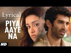 Piya Aaye Na #Lyrical  #Aashiqui2