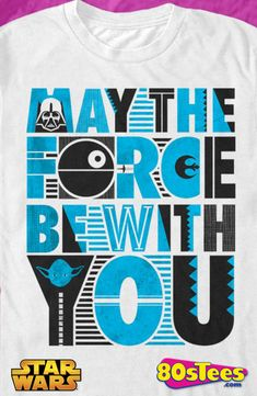 5e4be2c54 May The Force Be With You Star Wars Geeks  The unique design