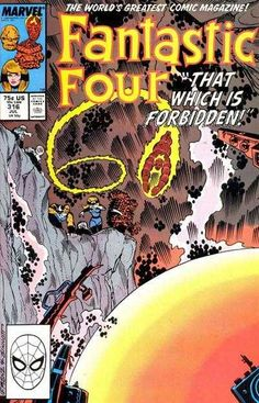 Fantastic Four #316 - That Which is Forbidden!