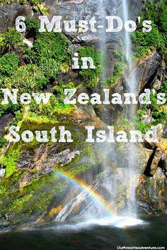 6 Must-Do's New Zealand South Island #NewZealand #adventure